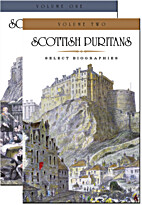 Scottish Puritans: Select Biographies, 2…