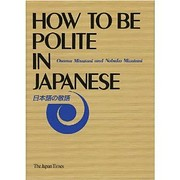 How to be Polite in Japanese de Osamu…