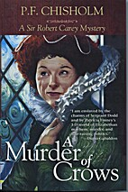 A Murder of Crows by P F Chisholm
