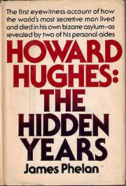 Howard Hughes: The Hidden Years por James…