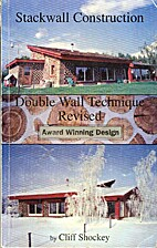 Stackwall Construction Double Wall Technique