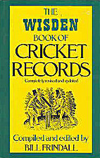 Wisden Book of Cricket Records by Bill…