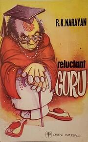 Reluctant Guru von R. K. Narayan