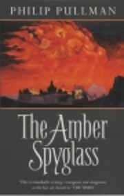 The Amber Spyglass: Adult Edition (His Dark…