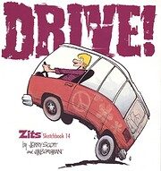 Drive!: Zits Sketchbook No. 14 by Jerry…