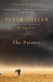 The Painter de Peter Heller