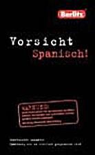 Vorsicht Spanisch! by Berlitz-Redaktion