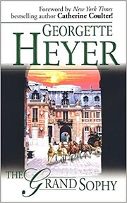 The Grand Sophy por Georgette Heyer