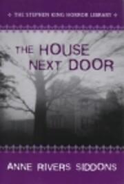 House Next Door af Anne Rivers Siddons