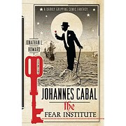 Johannes Cabal: The Fear Institute (Johannes…