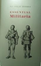 Essential Militaria: Facts, Legends, and…