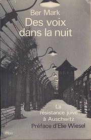 Des Voix Dans La Nuit. La Résistance Juive…