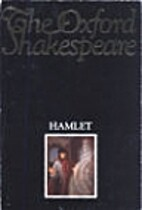 Hamlet (Oxford Shakespeare) by William…