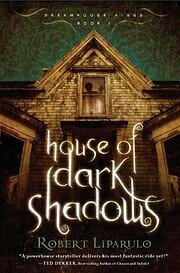 House of Dark Shadows de Robert Liparullo