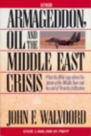 Armageddon Oil and the Middle East Crisis:…