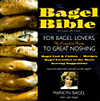 The Bagel Bible: For Bagel Lovers, the…