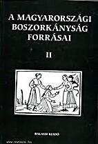 A magyarországi boszorkányság forrásai…
