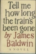 Tell Me How Long the Train's Been Gone by…
