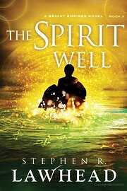 The Spirit Well (Bright Empires - Book 3) af…