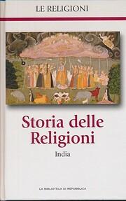 Le Religioni, Storia delle Religioni, India,…