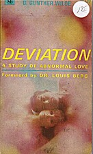 Deviation a Study of Abnormal Love by D.…
