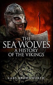 The Sea Wolves: A History of the Vikings por…