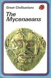 The Mycenaeans af Clarence Greig