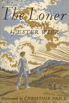 The Loner by Ester Wier