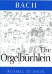 Bach: The Orgelbuchlein (Monuments of…