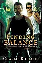 Finding Balance (Wolves of Stone Ridge, #5)…