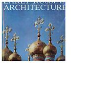 Early Russian Architecture por H. Faenson