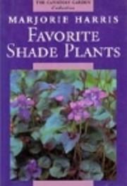 Majorie Harris' Favorite Shade Plants (The…