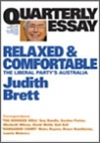 Relaxed & comfortable : the Liberal Party's…