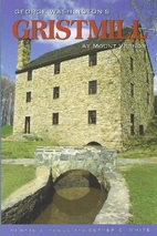 George Washington's Gristmill at Mount…