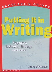 Putting It In Writing (Scholastic Guides)…