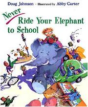 Never Ride Your Elephant to School av Doug…