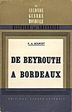 De Beyrouth à Bordeaux (La guerre 1939-40…