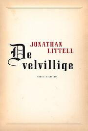 De velvillige por Jonathan Littell
