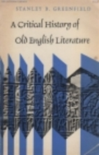 A critical history of Old English literature…