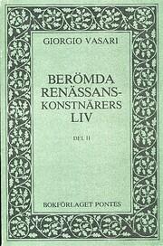 Berömda renässanskonstnärers liv. D. 2 di…