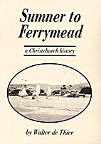 Sumner to Ferrymead : a Christchurch history…