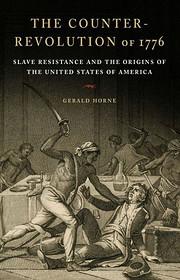 The counter-revolution of 1776 : slave…