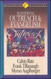 Mastering Ministry: Mastering Outreach And…