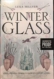 Winter Glass (Spindle Fire) por Lexa Hillyer