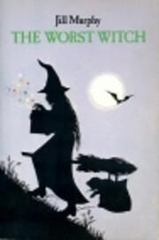 The Worst Witch av Jill Murphy