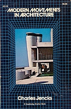 Modern Movements in Architecture by Charles…