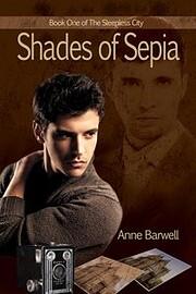 Shades of Sepia de Anne Barwell