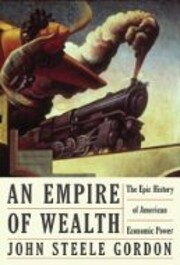 An Empire of Wealth: The Epic History of…