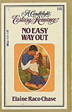 No Easy Way Out by Elaine Raco Chase