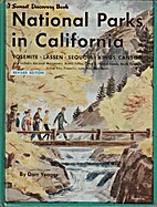 National Parks in California by Dorr G.…